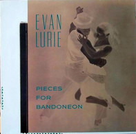 Evan Lurie - Pieces for Bandoneon