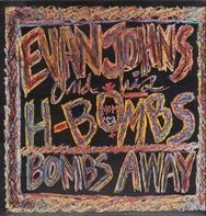 Evan Johns & The H-Bombs - Bombs Away