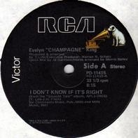 Evelyn 'Champagne' King, Evelyn King - I Don't Know If It's Right