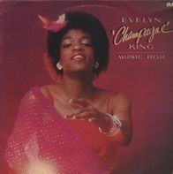 Evelyn 'Champagne' King, Evelyn King - Music Box
