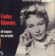 Evelyn Künneke - Oft Kopiert-nie erreicht