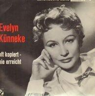 Evelyn Künneke - Oft Kopiert - Nie Erreicht