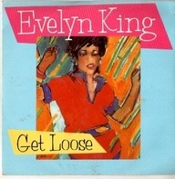 Evelyn King - Get Loose