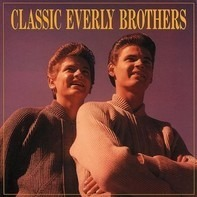Everly Brothers - Classic Everly Brothers