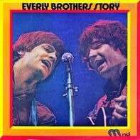 Everly Brothers - Everly Brothers Story
