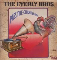 The Everly Brothers - Pass The Chicken And Listen