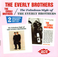 Everly Brothers - The Everly Brothers / The Fabulous Style Of The Everly Brothers