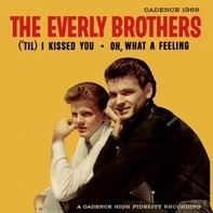 Everly Brothers - ('Til) I Kissed You