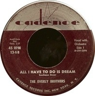 Everly Brothers - All I Have To Do Is Dream / Claudette