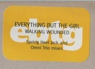 Everything But The Girl - Walking Wounded (Spring Heel Jack And Omni Trio Mixes)
