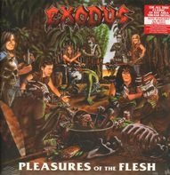 Exodus - Pleasures of the Flesh