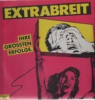 Extrabreit - Ihre grössten Erfolge