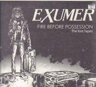 Exumer - Fire Before..