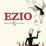 Ezio - Adam And The Snake