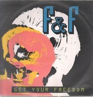 F & F - Get Your Freedom