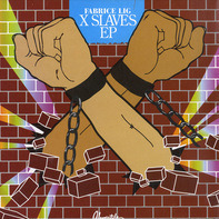 Fabrice Lig - X Slaves EP