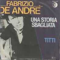 Fabrizio De André - Una Storia Sbagliata