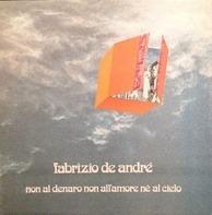 Fabrizio De André - Non Al Denaro Non All'Amore Nè Al Cielo