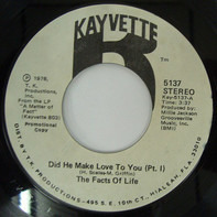 Facts Of Life - Did He Make Love To You (Pt.1)