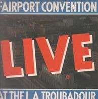 Fairport Convention - Live at the L.A. Troubadour