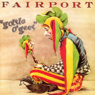 Fairport Convention - Gottle O'Geer