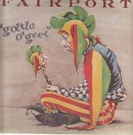 Fairport - Gottle O'Geer