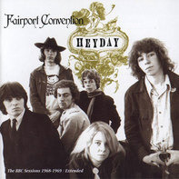 Fairport Convention - Heyday - The BBC Sessions 1968-1969