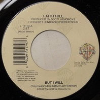 Faith Hill - But I Will