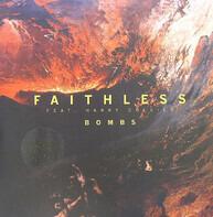 Faithless Feat. Harry Collier - Bombs