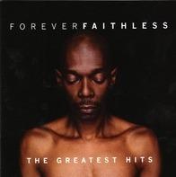 Faithless - Forever Faithless (The Greatest Hits)