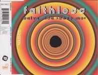 Faithless - Salva Mea  >Save Me<