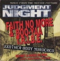 Faith No More & Boo-Yaa T.R.I.B.E. - Another Body Murdered