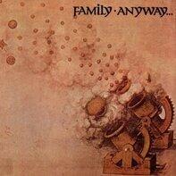 Family - Anyway....
