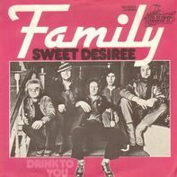 Family - Sweet Desiree / Drink To You