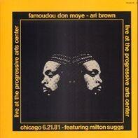 Famoudou Don Moye - Ari Brown - Live At The Progressive Arts Center