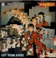 Fancy - Get Your Kicks