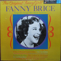 Fanny Brice - The Original Funny Girl