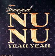 Fannypack - Nu Nu (Yeah Yeah)