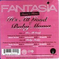 Fantasia - It's All Good