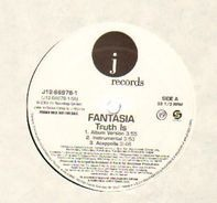 Fantasia - Truth Is / It's All Good