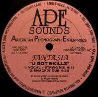 Fantasia - U Got Skillz