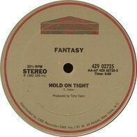 Fantasy - Hold On Tight