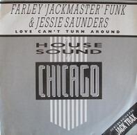 Farley 'Jackmaster' Funk & Jesse Saunders - Love Can't Turn Around
