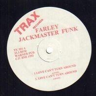Farley 'Jackmaster' Funk / The Housemaster Boyz - Love Can't Turn Around / Housenation