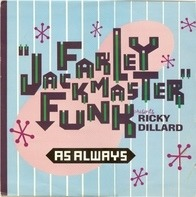 Farley 'Jackmaster' Funk Presents Ricky Dillard - As Always