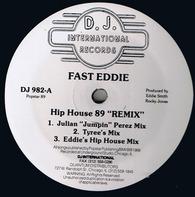 Fast Eddie - Hip House (89 Remix)