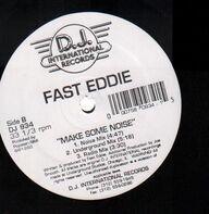Fast Eddie - Make Some Noise