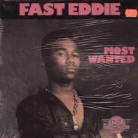 Fast Eddie, 'Fast' Eddie Smith - Most Wanted