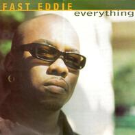 'Fast' Eddie Smith - Everything