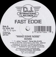 'Fast' Eddie Smith - Make Some Noise (Remix)